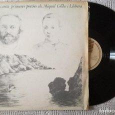 Discos de vinilo: TONI MORLA CANTA PRIMERES POESIES DE MIQUEL COSTA I LLOBERA (DRUMS) LP - GATEFOLD. Lote 98217507