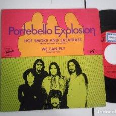 Discos de vinilo: SINGLE-PORTEBELLO EXPLOSION-HOT SMOKE AND SASAFRASS-1970-SPAIN-PROMOCIONAL-. Lote 98218607