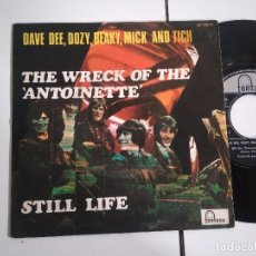 Discos de vinilo: SINGLE-DAVE DEE DOZY BEAKY MICK AND TICH-THE WRECK OF THE ANTOINETTE-1968-SPAIN-. Lote 98220395