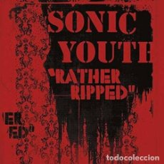 Discos de vinilo: LP SONIC YOUTH RATHER RIPPED VINILO180G + MP3 DOWNLOAD TARANTINO. Lote 114513542