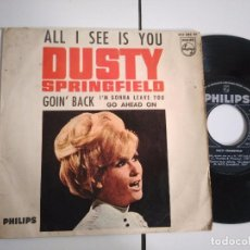 Discos de vinilo: EP-DUSTY SPRINGFIELD-ALL I SEE IS YOU-1966-SPAIN-. Lote 98224179
