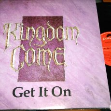 Discos de vinilo: KINGDOM COME MAXI GET IT ON.ESPAÑA 1988. Lote 98227312