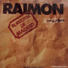 Discos de vinilo: RAIMON. RECITAL DE MADRID. DOBLE LP CON LIBRETO. Lote 98227655