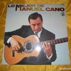 Discos de vinilo: LO MEJOR DE MANUEL CANO. HISPAVOX 1977. IMPECABLE. Lote 98230651