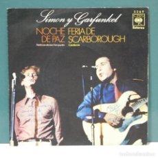 Discos de vinilo: SIMON Y GARFUNKEL. NOCHE DE PAZ / FERIA DE SCARBOROUGH. CBS 1970. SINGLE. Lote 98232907