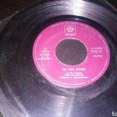 Discos de vinilo: THE LOVE AFFAIR SINGLE 7' LET ME DANCE + 1. Lote 98234280
