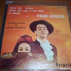Discos de vinilo: EPS DE LA BANDA IBERICA DE MANUEL RODRIGUEZ. PASO-DOBLES. EDICION PERGOLA (FRANCIA). D.. Lote 98238367