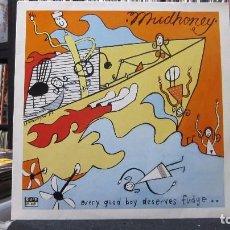 Discos de vinilo: MUDHONEY - EVERY GOOD BOY DESERVES FUDGE (LP, ALBUM) 1990 GERMANY. Lote 98246083