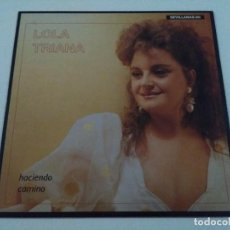 Discos de vinilo: LOLA TRIANA - HACIENDO CAMINO (LP). Lote 98246235