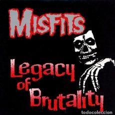 Discos de vinilo: MISFITS LEGACY OF BRUTALITY. Lote 98249407