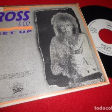 Discos de vinilo: ROSS & CO. GET UP 7'' 1988 TABOO PROMO DOBLE CARA SPAIN. Lote 98346003