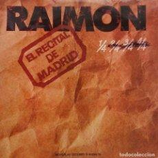 Discos de vinilo: RAIMON. EL RECITAL DE MADRID. DOBLE LP CON PAGINAS.. Lote 98346083