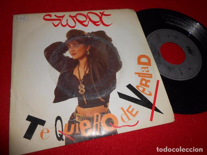 SWEET TE QUIERO DE VERDAD 7'' 1989 ARIOLA DOBLE CARA SPAIN HIP HOP RAP NACIONAL (Música - Discos - Singles Vinilo - Rap / Hip Hop)