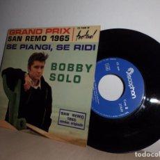 Discos de vinilo: BOBBY SOLO -SE PIANGI SE RIDI-SAN REMO 1965-EP DE 4 CANCIONES - DISCPHON-. Lote 98352875