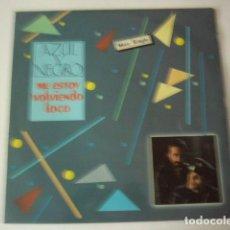 Discos de vinilo: AZUL Y NEGRO. ME ESTOY VOLVIENDO LOCO. FONOGRAM.. Lote 98353203