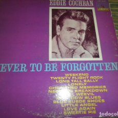 Discos de vinilo: EDDIE COCHRAN - NEVER TO BE FORGOTTEN LP - ORIGINAL U.S.A. - LIBERTY RECORDS 1962 - MONOAURAL -. Lote 98362511