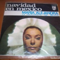 Discos de vinilo: EPS DE MARIA ALEJANDRA, NAVIDAD EN MEXICO. EDICION PHILIPS. D.. Lote 98363099