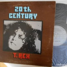 Discos de vinilo: T.REX-LP 20 TH CENTURY-PORT,ABIERTA-ESPAÑOL 1973. Lote 125834219