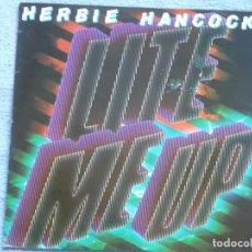 Discos de vinilo: HERBIE HANCOCK,LITE ME UP EDICION ESPAÑOLA DEL 85. Lote 98392499