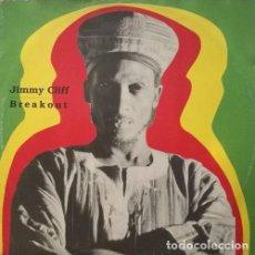 Discos de vinilo: JIMMY CLIFF - BREAKOUT - MAXI SINGLE DE 12 PULGADAS DE VINILO CON 6 VERSIONES REGGAE. Lote 98392599