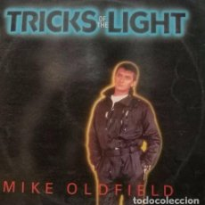 Discos de vinilo: MIKE OLDFIELD - TRICKS OF THE LIGHT - MAXI SINGLE RARO DE 12 PULGADAS - ESPAÑOL. Lote 98393367