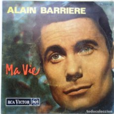 Discos de vinilo: ALAIN BARRIERE ''MA VIE'' ES UN EP DE VINILO DE 7'' DEL AÑO 1964. Lote 98397863