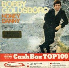 Discos de vinilo: BOBBY GOLDSBORO - HONEY / DANNY (1968). Lote 98409851