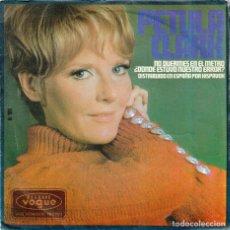 Discos de vinilo: PETULA CLARK: NO DUERMAS EN EL METRO / ¿DÓNDE ESTUVO NUESTRO ERROR? (1967). Lote 98409983