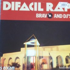 Discos de vinilo: BRAVO AND DJ´S,DIFACIL RAP DEL 89. Lote 98432687