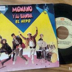 Discos de vinilo: SINGLE (VINILO) DE MONANO Y SU BANDA AÑOS 80. Lote 98454935