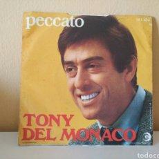 Discos de vinilo: TONY DEL MONACO : UNA SPINA E UNA ROSA ; PECCATO. Lote 98405403
