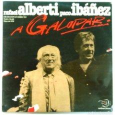 Discos de vinilo: RAFAEL ALBERTI CON PACO IBÁÑEZ -A GALOPAR (GRABACIÓN EN DIRECTO, TEATRO ALCALÁ, 1991) 2 LP'S. Lote 98484607