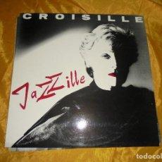 Discos de vinilo: CROISILLE. JAZZILLE. CY RECORDS, EDICION FRANCESA . IMPECABLE (#). Lote 98487351