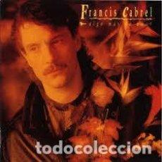 Discos de vinilo: FRANCIS CABREL - ALGO MAS DE AMOR - 7 SINGLE - AÑO 1990. Lote 98497707