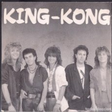 Discos de vinilo: KING KONG : TIENES GANCHO +1 - SINGLE ORIGINAL ESPAÑA 1986 FONOMUSIC. Lote 98499431