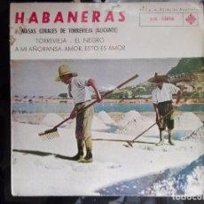 Discos de vinilo: 4 VINILOS 7 PULGADAS LOS MISMOS, LOS ARRIBEÑOS, LOS VALLDEMOSA Y HABANERAS CORAL DE TORREVIEJA . Lote 98506639