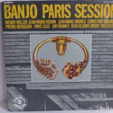 Discos de vinilo: BANJO PARIS SESSION - BILL KEITH - JIM ROONEY- MIKE LILLY - JEAN CLAUDE DRUOT - WENDY MILLER. Lote 98518443
