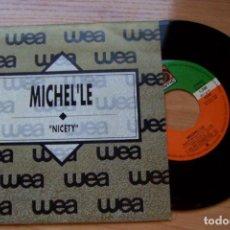 Discos de vinilo: MICHEL'LE- NASTY- 1989, SINGLE 7 45 RPM (SOUL R&B NEW JACK SWIM) DISCOHUCK. Lote 98525931