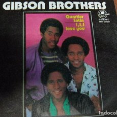 Discos de vinilo: GIBSON BROTHERS - QUARTIR LATIN (CARNABY, 1981). Lote 98541403