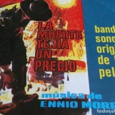 Discos de vinilo: LA MUERTE TENIA UN PRECIO-MORRICONE-EDICION ESP 1966. Lote 98547111