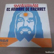 Discos de vinilo: ANTONIO MARCOS (SN) EL HOMBRE DE NAZARET AÑO 1974 - PROMOCIONAL. Lote 98553071