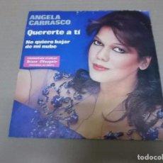 Discos de vinilo: ANGELA CARRASCO (SN) QUERERTE A TI AÑO 1979. Lote 98554291