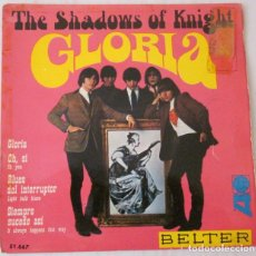 Discos de vinilo: THE SHADOWS OF KNIGHT - GLORIA + 3 TEMAS BELTER - 1966. Lote 98570147