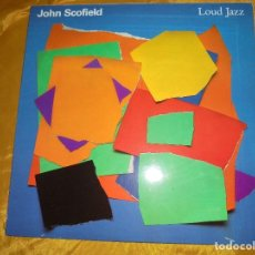 Discos de vinilo: JOHN SCOFIELD. LOUD JAZZ. GRAMAVISION, EDICION U.S.A 1988. IMPECABLE. Lote 98574487