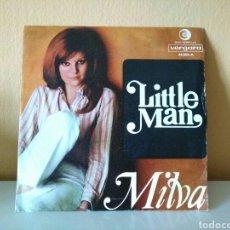 Discos de vinilo: MILVA : LITTLE MAN // PARICI SORRIDE. Lote 98502235