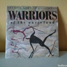 Discos de vinilo: FRANKIE GOES TO HOLLYWOOD : WARRIORS (OF THE WASTELAND). Lote 98503011