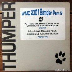 Discos de vinilo: WMC 2001 SAMPLER PART 2 - GOD IS / TOUCH ME - DOMINIQUE ASHANTI-DUBOIS - 2001 - HOUSE. Lote 98582907