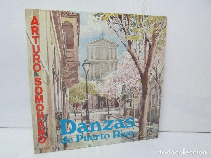 DANZAS DE PUERTO RICO. ARTURO SOMOHANO. LP VINILO. VER FOTOGRAFIAS ADJUNTAS (Música - Discos - Singles Vinilo - Étnicas y Músicas del Mundo)