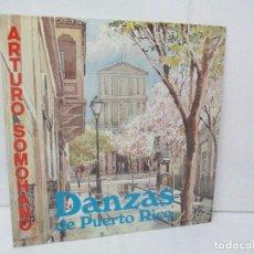 Discos de vinilo: DANZAS DE PUERTO RICO. ARTURO SOMOHANO. LP VINILO. VER FOTOGRAFIAS ADJUNTAS. Lote 98586915