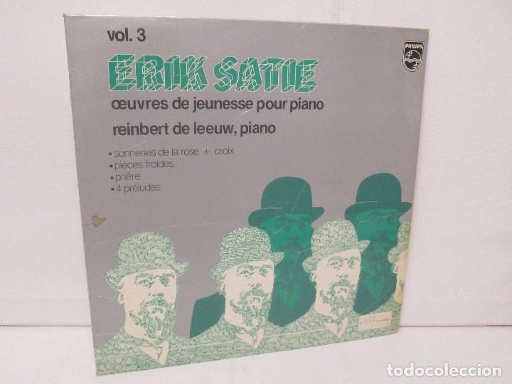 ERIK SATIE VOL 3. OEUVRES DE JEUNESSE POUR PIANO REINBERT DE LEEUW, PIANO. LP VINILO. PHILIPS 1981 (Música - Discos - Singles Vinilo - Clásica, Ópera, Zarzuela y Marchas)